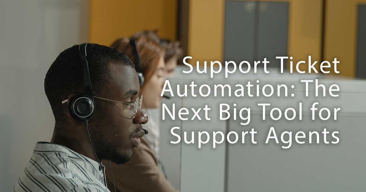 support ticket automation